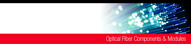 Optical Fiber Components & Modules